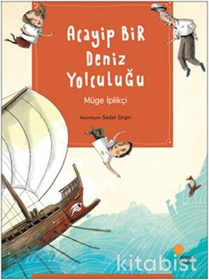 Günışığı Yayınları - Acayip Bir Deniz Yolculuğu