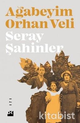 Doğan Kitap Yayınları - Ağabeyim Orhan Veli