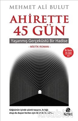 Hayat Yayınları - Ahirette 45 Gün