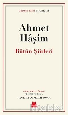 Kırmızı Kedi Yayınları - Ahmet Haşim Bütün Şiirleri