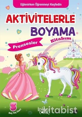Koloni Yayınları - Aktivitelerle Boyama Kitabım - Prensesler