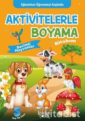 Koloni Yayınları - Aktivitelerle Boyama Kitabım - Sevimli Hayvanlar
