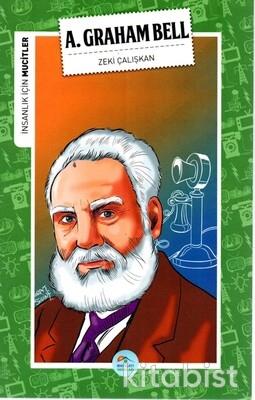 Alexander Graham Bell (Mucitler) Maviçatı Yayınlar