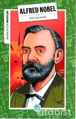 Alfred Nobel (Mucitler) Maviçatı Yayınları