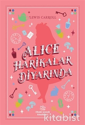 İthaki Çocuk - Alice Harikalar Diyarında - İthaki Çocuk Klasikleri