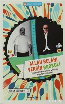 Okuyan Us Yayınları - Allah Belanı Versin Brokoli