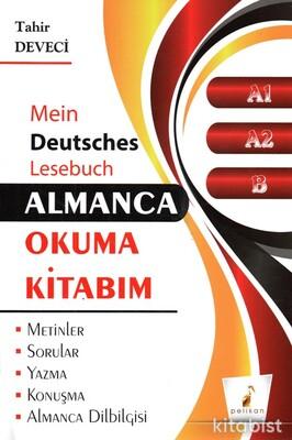 Pelikan Yayınları - Almanca Okuma Kitabım A1 A2 B Seviyesi