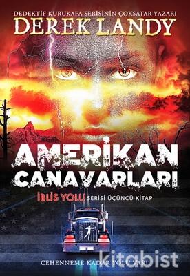 Artemis Yayınları - Amerikan Canavarları İblis Yolu 3