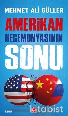 Kırmızı Kedi Yayınları - Amerikan Hegemonyasının Sonu