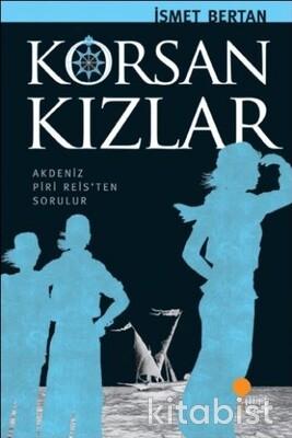 Anadolu Da Bir Zamanlar Korsan Kızlar