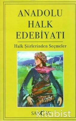 Sancak Çocuk - Anadolu Halk Edebiyatı - Halk Şiirlerinden Seçmeler