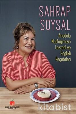 Sabri Ülker Vakfı - Anadolu Mutfağımızın Lezzetli ve Sağlıklı Reçeteleri