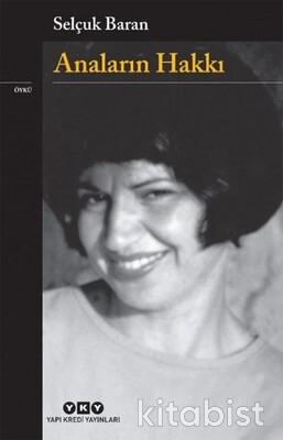 Yapıkredi Yayınları - Anaların Hakkı