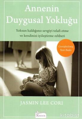 Koridor Yayınları - Annenin Duygusal Yokluğu