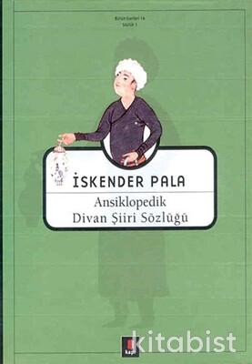 Kapı Yayınları - Ansiklopedik Divan Şiiri Sözlüğü