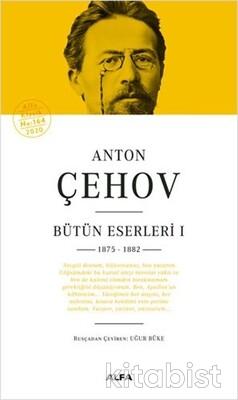 Alfa Yayınları - Anton Çehov Bütün Eserleri - I