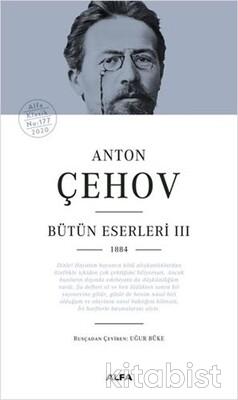 Alfa Yayınları - Anton Çehov Bütün Eserleri - III