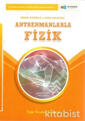 Antrenman Yayınları - Antrenmanlarla Fizik