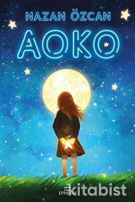 Ephesus Yayınları - Aoko (Ciltli)