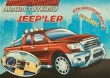Koloni Çocuk - Araba Tutkusu - Jeep'ler Çıkartmalarla Boyama
