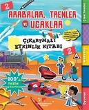 Sabri Ülker Vakfı - Arabalar, Trenler ve Uçaklar - Çıkartmalı Etkinlik Kitabı 2
