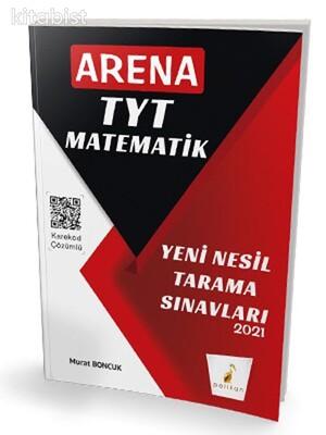 Pelikan Yayınları - Arena TYT Matematik Yeni Nesil Tarama Sınavları