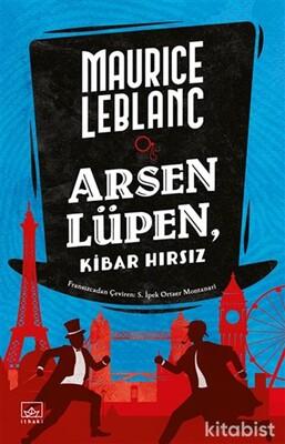 İthaki Yayınları - Arsen Lüpen - Kibar Hırsız