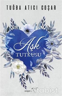 Müptela Yayınları - Aşk Tutkusu