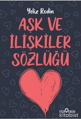Yediveren Yayınları - Aşk ve İlişikiler Sözlüğü
