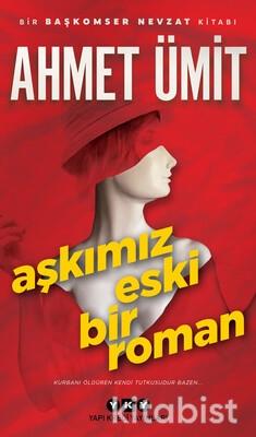 Yapıkredi Yayınları - Aşkımız Eski Bir Roman