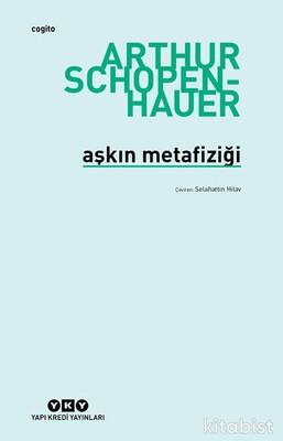 Yapıkredi Yayınları - Aşkın Metafiziği 6.Baskı