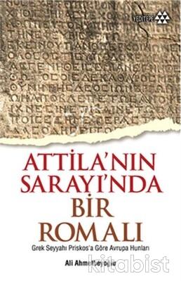 Yeditepe Yayınları - Attilanın Sarayında Bir Romalı
