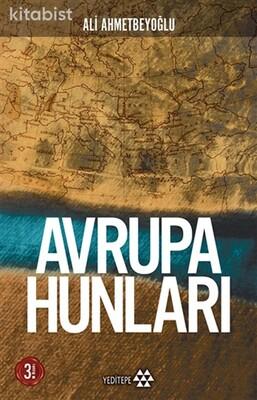 Yeditepe Yayınları - Avrupa Hunları