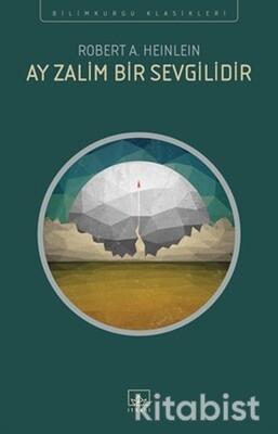 İthaki Yayınları - Ay Zalim Bir Sevgilidir