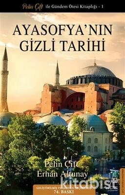 Destek Yayınları - Ayasofya'nın Gizli Tarihi