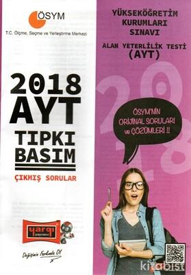 Yargı Yayınları - AYT 2018 Tıpkı Basım Çıkmış Sorular