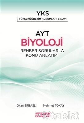Esen Yayınları - AYT Biyoloji Rehber Sorularla Konu Anlatımlı