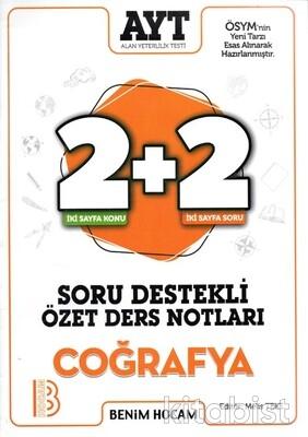 Benim Hocam Yayınları - AYT Coğrafya 2+2 Soru Destekli Özet Ders Notları -2021