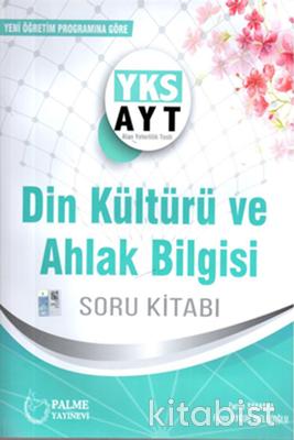 Palme Yayınları - AYT Din Kültürü ve Ahlak Bilgisi Soru Bankası