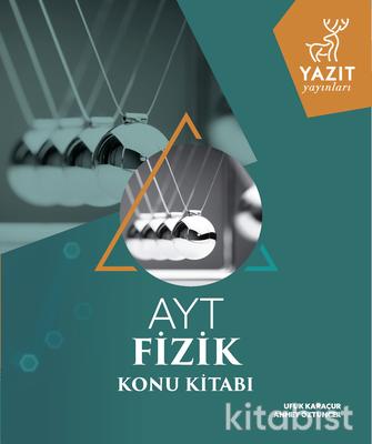 Yazıt Yayınları - AYT Fizik Konu Anlatımlı