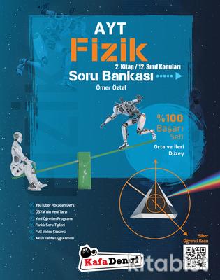 Kafadengi Yayınları - AYT Fizik Soru Bankası 2.Kitap - Orta ve İleri Düzey