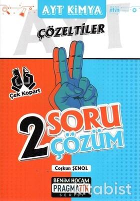 Benim Hocam Yayınları - AYT Kimya Çözeltiler 2 Soru 2 Çözüm Pragmatik Serisi - 2021
