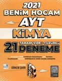 Benim Hocam Yayınları - AYT Kimya Tamamı Çözümlü 21'li Deneme Sınavı-2021