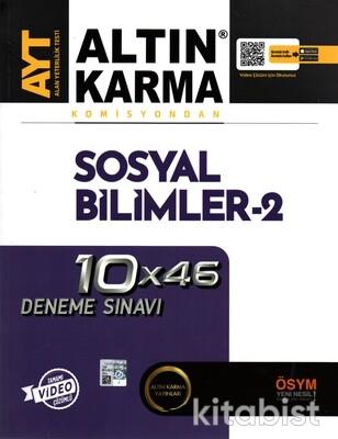 Altın Karma Yayınları - AYT Komisyondan Sosyal Bilimler-2 10X46 Deneme Sınavı