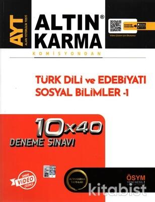 Altın Karma Yayınları - AYT Komisyondan Türk Dili ve Edebiyatı/Sosyal Bilimler-1 10X40 Deneme Sınavı