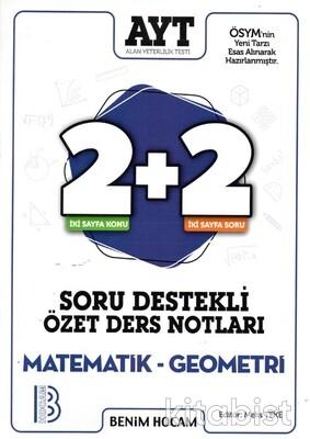 Benim Hocam Yayınları - AYT Matematik-Geometri 2+2 Soru Destekli Özet Ders Notları - 2021