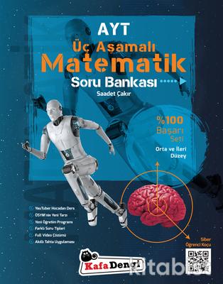 Kafadengi Yayınları - AYT Matematik Üç Aşamalı Soru Bankası - Orta ve İleri Düzey