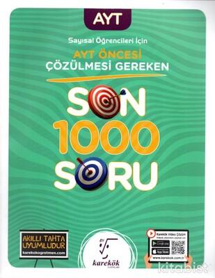 Karekök Yayınları - AYT Öncesi Çözülmesi Gereken Son 1000 Soru(Sayısal)