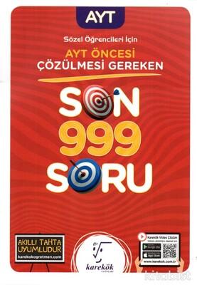 Karekök Yayınları - AYT Öncesi Çözülmesi Gereken Son 999 Soru (Sözel)