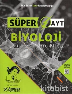 Armada Yayınları - AYT Süper Biyoloji Yeni Nesil Soru Kitabı
